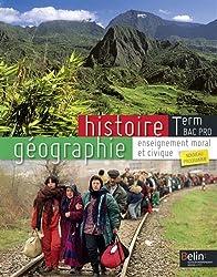 Histoire Géographie enseignement moral et civique Tle Bac Pro