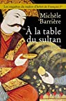 A la table du sultan par Barrière