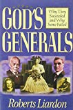 God's Generals: Why They Succeeded