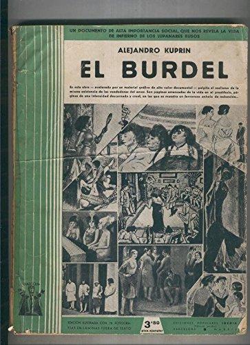 El Burdel: un documento de alta importancia social, que nos revela