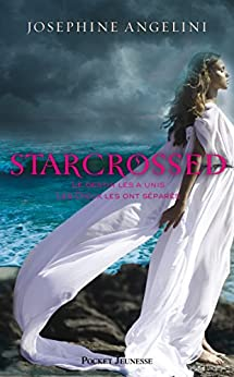 Starcrossed tome 1: 01 (Pocket Jeunesse) (French Edition) by [ANGELINI, Josephine]