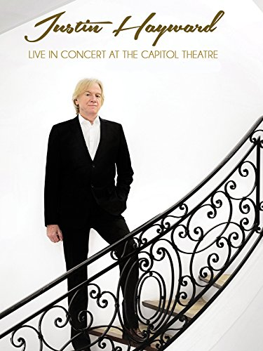 justin-hayward-live-in-concert-at-the-capitol-theatre-ov