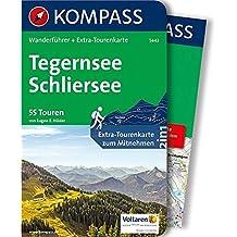 Tegernsee, Schliersee: Wanderführer mit Extra-Tourenkarte 1:40.000, 55 Touren, GPX-Daten zum Download: Wandelgids met overzichtskaart (KOMPASS-Wanderführer, Band 5443)