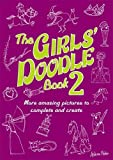 The Girls' Doodle Book 2 (Buster Books)