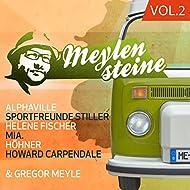 Gregor Meyle präsentiert Meylensteine, Vol.2