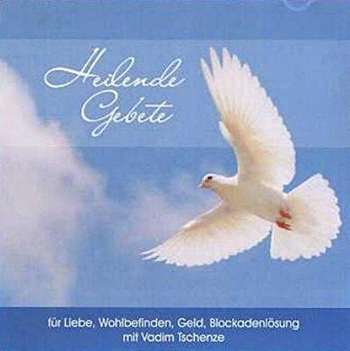 Heilende Gebete für Liebe, Geld, Wohlbefinden (Latein-buch Der Gebete)