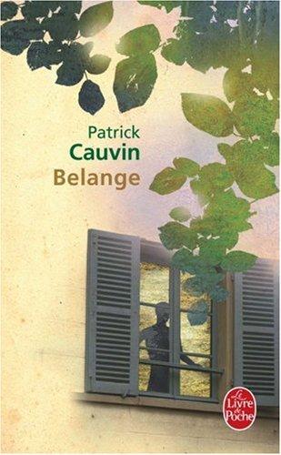 Belange par Patrick Cauvin