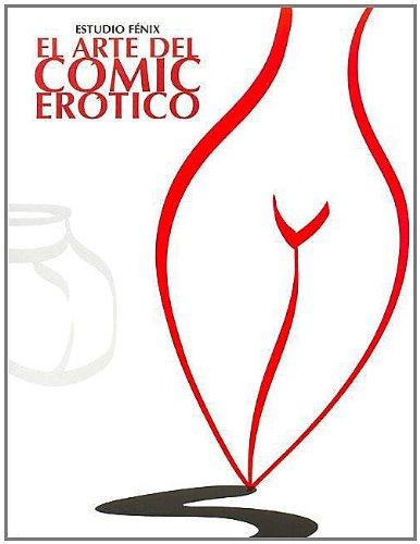Descargar Libro El arte del comic erotico de Fenix Estudio