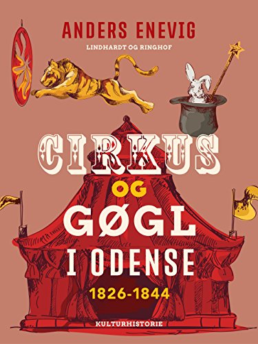 Cirkus og gøgl i Odense 1826-1844 (Danish Edition)