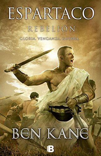 Rebelión (Espartaco 2) (B DE BOLSILLO)