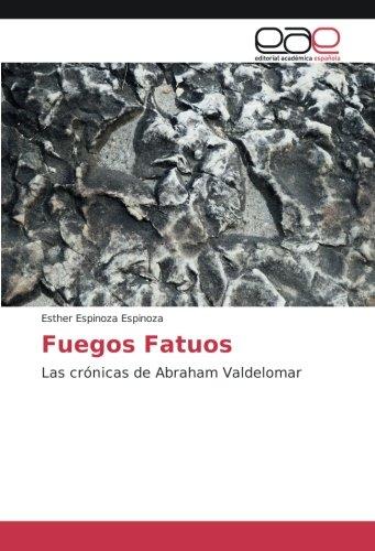 Fuegos Fatuos: Las crónicas de Abraham Valdelomar