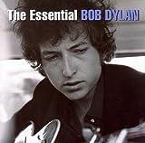 Bob Dylan: The Essential Bob Dylan (Audio CD)