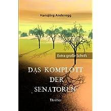 Das Komplott der Senatoren: Großdruck