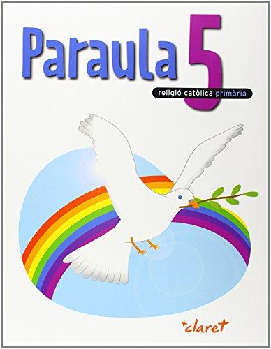 Paraula 5. Llibre Alumne. Religio Catolica. Cinque Curs - 9788431697242
