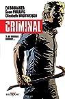 Criminal, tome 7 : Au mauvais endroit par Brubaker
