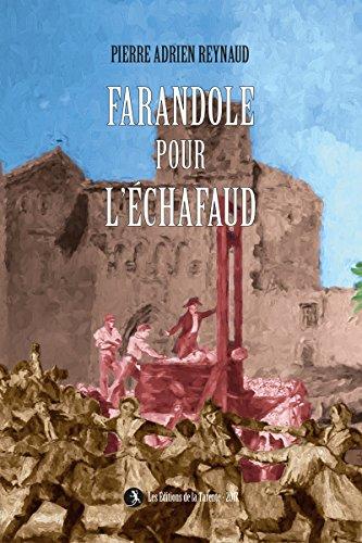 Farandole pour l'Echafaud