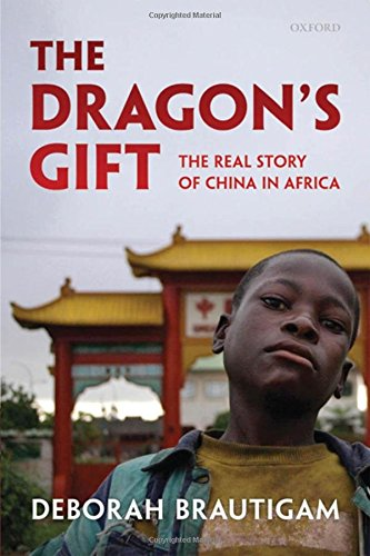 The Dragon's Gift: The Real Story of China in Africa por Deborah Brautigam