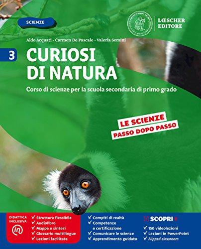 Curiosi di natura. Per la Scuola media. Con e-book. Con espansione online: 3