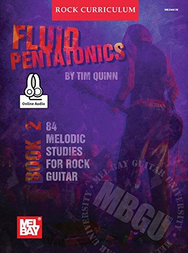 MBGU Rock Curriculum: Fluid Pentatonics, Book 2: 84 Melodic Studies for Rock Guitar (English Edition)