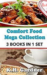Comfort Food Mega Collection: 3 Cookbooks in 1 Volume by K.H. Gardner (2014-04-06)