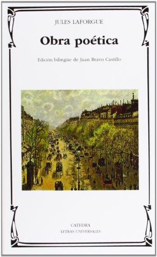 Obra poética (Letras Universales) por Jules Laforgue