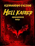 Hell Kaiser - Armageddon Saga - (Hell Kaiser Saga)