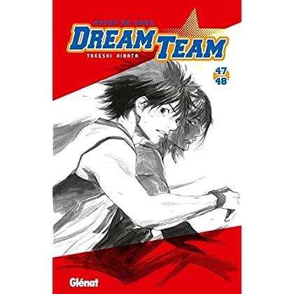 Dream Team - Tome 47-48