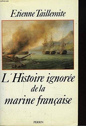 L'Histoire ignorée de la marine française