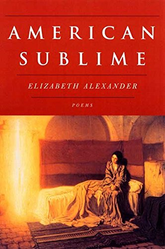 [American Sublime] (By: Elizabeth Alexander) [published: December, 2005]