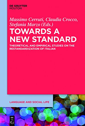 towards-a-new-standard-theoretical-and-empirical-studies-on-the-restandardization-of-italian