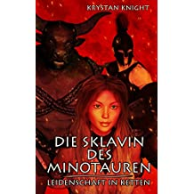 Die Sklavin des Minotauren: Leidenschaft in Ketten