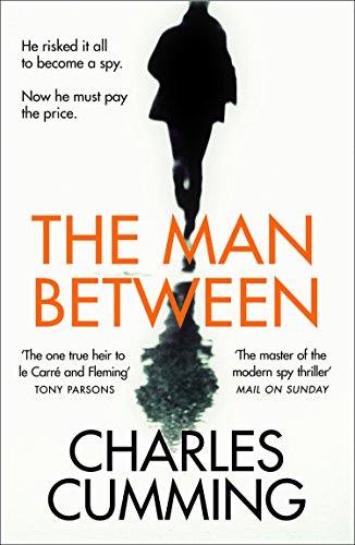 The Man Between by [Cumming, Charles]