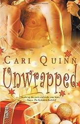 Unwrapped by Cari Quinn (2012-11-25)