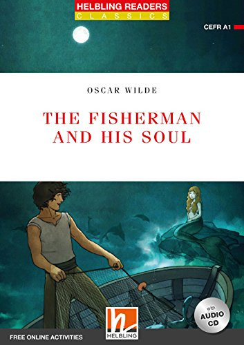 The fisherman and his soul. Level 1. Readers red series. Con CD-Audio
