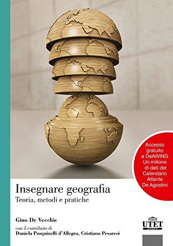 Insegnare geografia. Teoria, metodi e pratiche