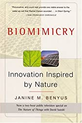 Biomimicry: Innovation Inspired by Nature by Janine M. Benyus (1998-05-30)
