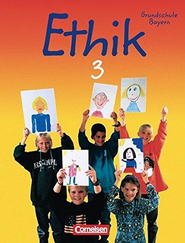 Ethik 3. Grundschule. Schülerbuch. Bayern,