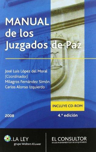 Manual de los juzgados de paz por José Luis López del Moral
