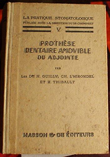 la-pratique-stomatologique-tome-y-prothse-dentaire-amovible-ou-adjointe