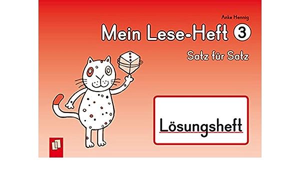 Mein Lese Heft 3 Satz Für Satz Lösungsheft Hennig Anke Boretzki Anja Bücher