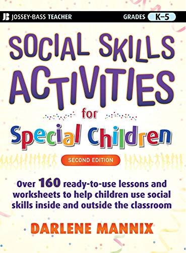 Social Skills Activities for Special Children: Grades K-5 (J-b Teacher)