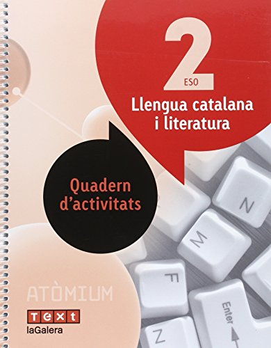 Llengua catalana i literatura Quadern d'activitats 2 ESO Atòmium - 9788441224384
