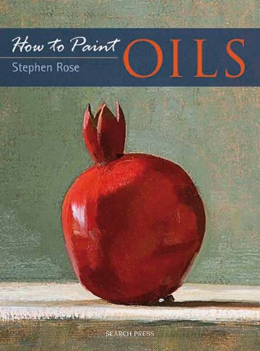Oils (How to Paint)