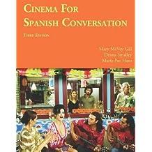Cinema for Spanish Conversation, Third Edition (Foreign Language Cinema) (Spanish Edition) by Mary McVey Gill (2010-03-15)