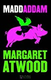 MaddAddam / Margaret Atwood | Atwood, Margaret. Auteur