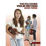Die besten 5. Grad-Bücher für Jungen - Eta Cohen: Violin Method Book 3 (Sixth Edition) Bewertungen
