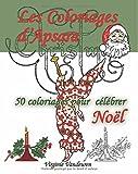 Les Coloriages d'Apsara - 50 coloriages pour célébrer Noël