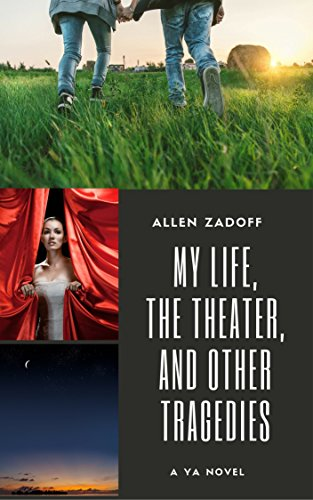 My Life, the Theater, and Other Tragedies (English Edition)