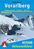 Skitourenführer Vorarlberg: Bregenzerwald - Rätikon - Silvretta - 50 Skitouren (Rother Skitourenführer) - Stefan Herbke