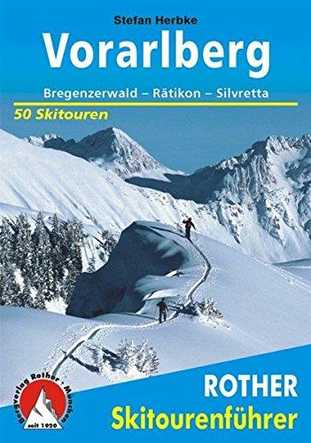 Preisvergleich Produktbild Skitourenführer Vorarlberg: Bregenzerwald - Rätikon - Silvretta - 50 Skitouren (Rother Skitourenführer)